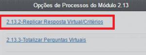Figura 11 - Menu Acessível a partir do botão Processos